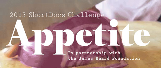 The James Beard Foundation is partnering with the Third Coast International Audio Festival's 2013 ShortDocs Challenge
