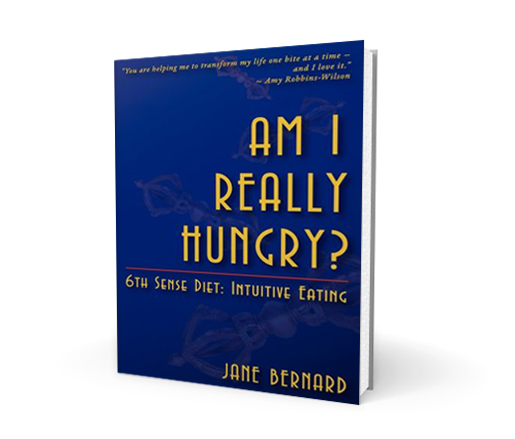 Am I Really Hungry? 6th Sense Diet: Intuitive Eating