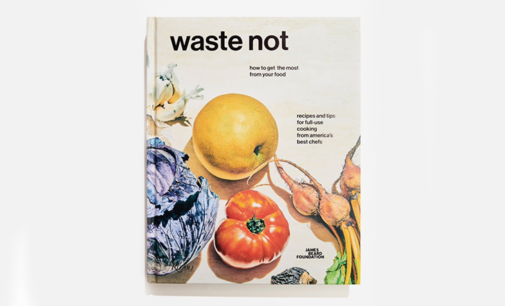 Introducing our new cookbook waste not james beard foundation introducing our new cookbook waste not forumfinder Gallery