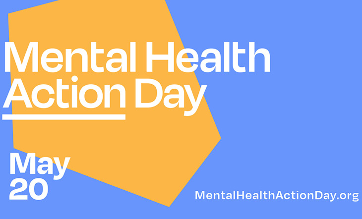 Blue background with yellow highlight and text that says Mental Health Action Day, May 20