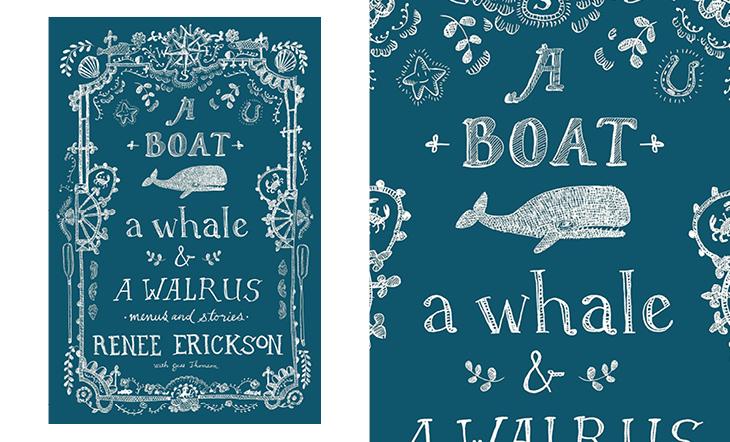 "Renee Erickson's ""A Boat, a Whale, & a Walrus"""