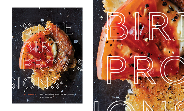 "Stuart Brioza and Nicole Krasinski's ""State Bird Provisions: a Cookbook"""